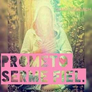 Prometo serme fiel