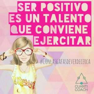 Ser positivo es un talento que conviene ejercitar